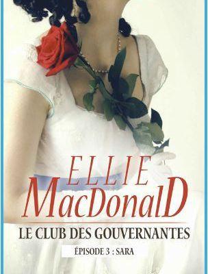 Le club des gouvernantes, épisode 3 : Sara - Ellie MACDONALD