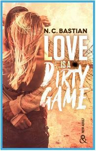 Love is a dirty game - N.C. BASTIAN