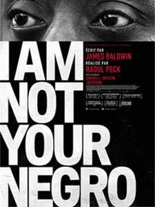 I am not your negro, James Baldwinn & Raoul Peck