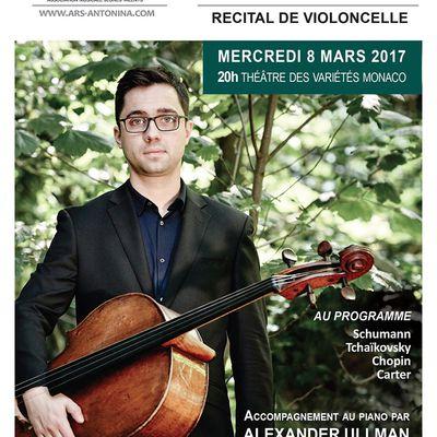 Récital de violoncelle de Michael Petrov accompagné au piano par Alexander Ullman au Théatre des Variétés de Monaco, le mercredi 8 mars 2017 à 20h. Entrée étudiants gratuite.