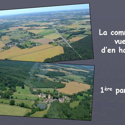 La commune vue d'en haut (1ère partie)...