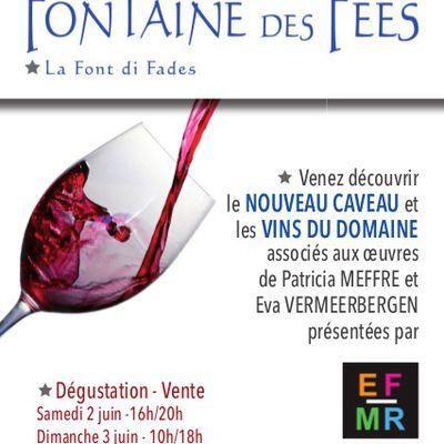 Domaine Fontaine des Fées 2 & 3 juin