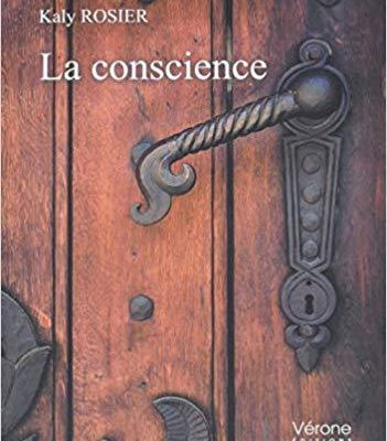 "Chronique du roman de Kaly Rosier ""La conscience"""