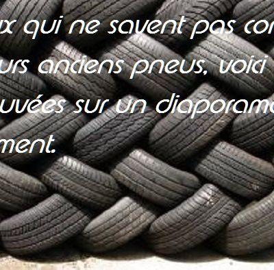 Que faire avec des pneus ?