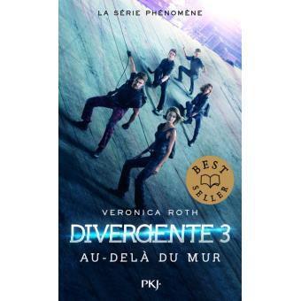 Divergente: Au-delà du mur (tome 3) de Veronica Roth