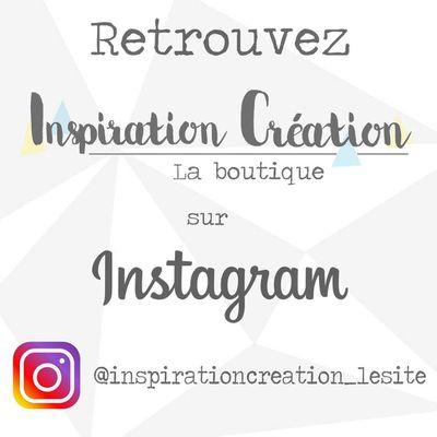 Petite surprise chez Inspiration Création en vous abonnant au compte Instagram !