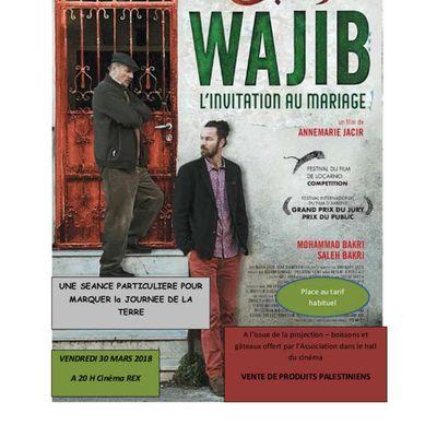 le 30 MARS 2018 à 20 H au Cinéma REX de MONTBRISON,  film WAJIB de la réalisatrice palestinienne Annemarie JACIR