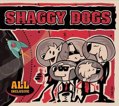 SHADDY DOGS - All Inclusive