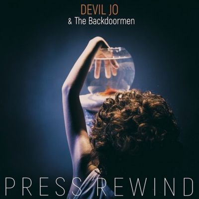 DEVIL JO & THE BACKDOORMEN - Press Rewind