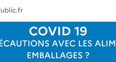 Covid-19 : quelles précautions prendre avec les aliments et les emballages ?