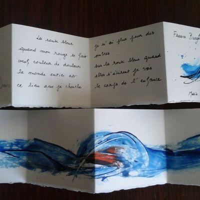 """Livre d'artiste : """" La Route bleue """" avec Maria Desmée en 7 exemplaires : Prix sur commande gmail ( contact )"""