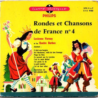 Lucienne Vernay et les Quatre Barbus - Rondes et chansons de France n°4
