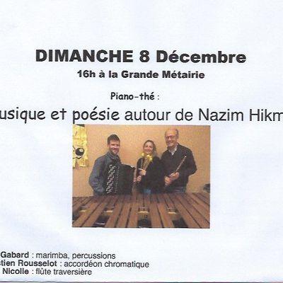Piano Thé du 8 Décembre 2019 à 16 heures:Musique et Poésie autour de Nazim HIKMET
