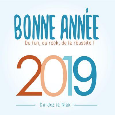 Garde la Niaque en 2019 !