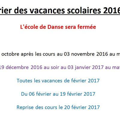 Vacances Scolaires 2016/2017 / Ouverture de l'Ecole