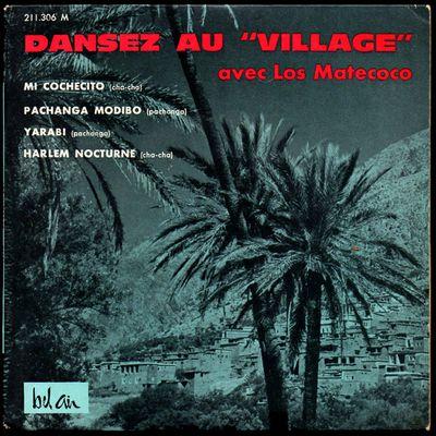 "los matecoco - dansez au"" village"""