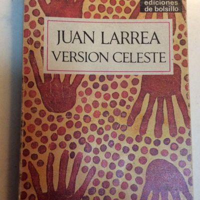 LARREA, Juan -De una vez para siempre