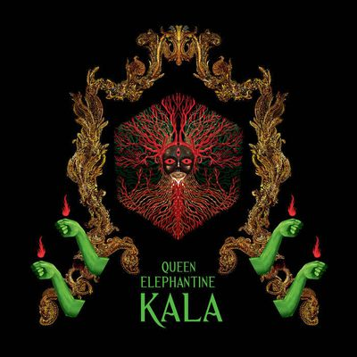 QUEEN ELEPHANTINE-'Kala'