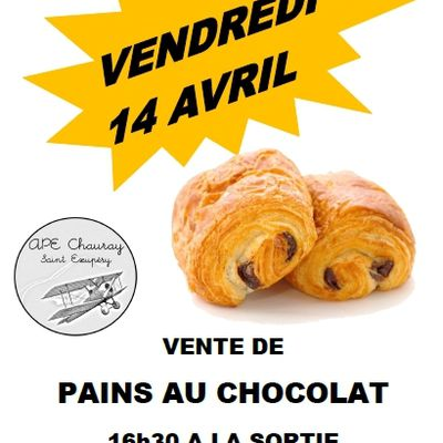 14 AVRIL - Vente de pains au chocolats