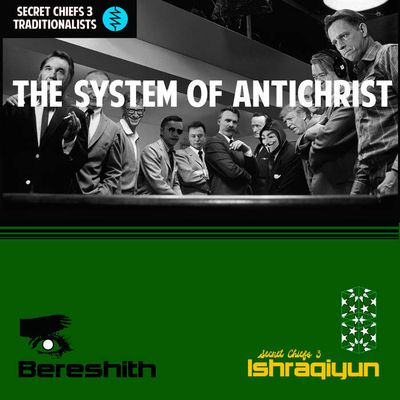 """Secret Chiefs 3 - """"the system of antichrist / bereshith"""" (2017)"""