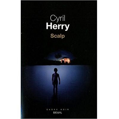 Scalp - Cyril Herry