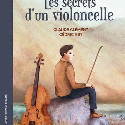 Les secrets d'un violoncelle - Cl. Clément, Cédric Abt, lu par Bérénice Béjo