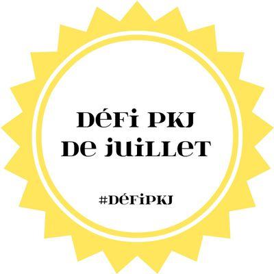 Défi PKJ juillet