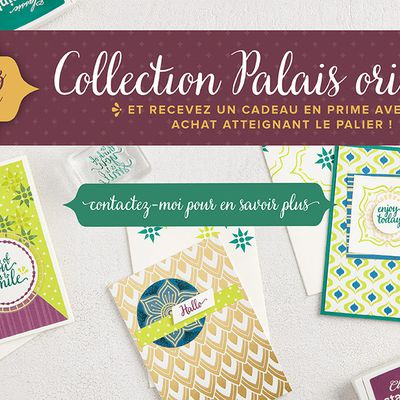 STAMPIN UP Nouveautés Collection PALAIS ORIENTAL / Eastern Palace Suite