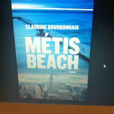 """Métis Beach"" de Claudine Bourbonnais"