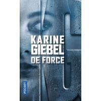 """""""De force"""" K. Giebel"""