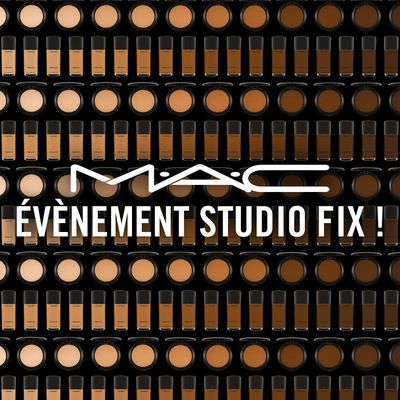 EVENEMENT M.A.C COSMETICS STUDIO FIX FAM!
