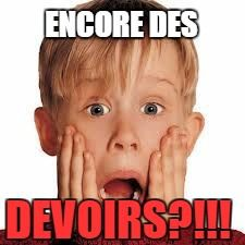 Devoirs / Homework