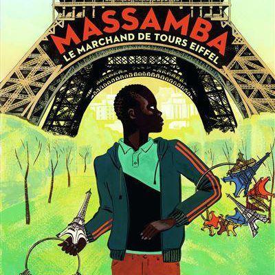 Massamba, le marchand de Tour Eiffel / Béatrice Fontanel