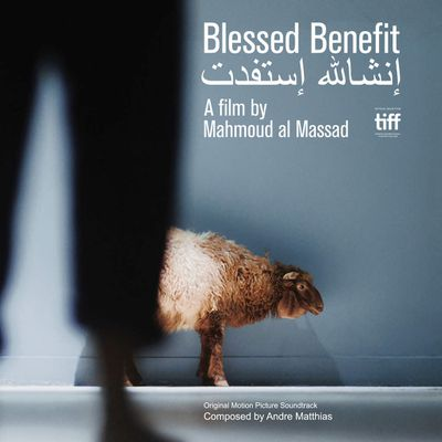 BLESSED BENEFIT (Original Motion Picture Soundtrack) Music Composed by ANDRE MATTHIAS