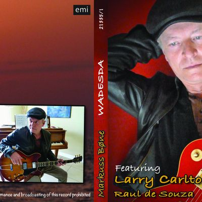 WADESDA by Markuss Bonne featuring Larry Carlton A Tribute to Larry Carlton