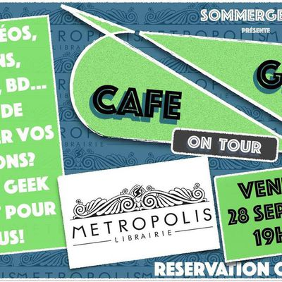 Café Geek on Tour: Metropolis