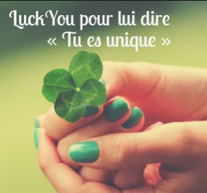 Lucky you un cadeau original