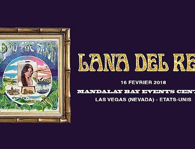 Lana Del Rey sur la scène du Mandalay Bay Events Center de Las Vegas, Etats-Unis. (16.02.2018)