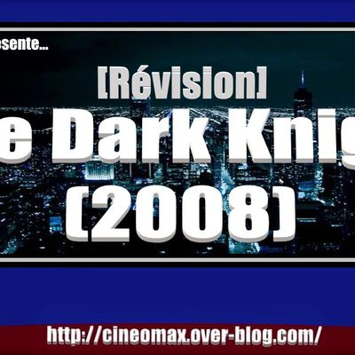 [Révision] The Dark Knight (2008)