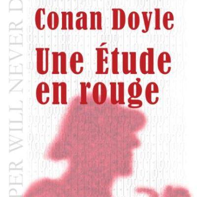 Une étude en rouge d'Arthur Conan Doyle