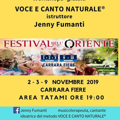 Festival dell'Oriente CARRARA FIERE  - Workshop  VOCE E CANTO NATURALE®