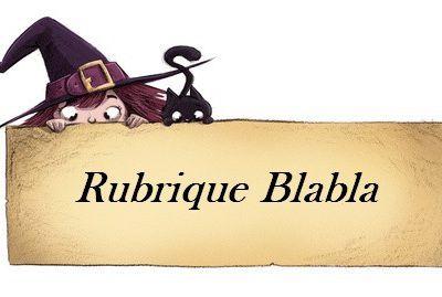 Blabla : Nouveau Blog