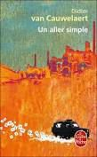 J'ai lu et je conseille +++ : Un Aller Simple de Didier Van Cauwelaert