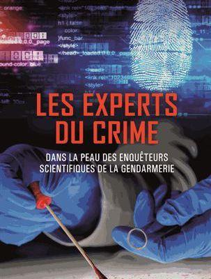 """""""Les experts du crime """"  ( auteur  Jean - Christophe  PORTES )"""