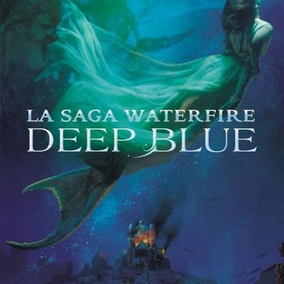 Waterfire Tome 1