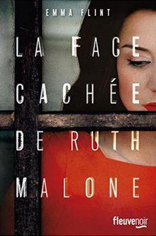 """La Face cachée de Ruth Malone"" - Emma Flint"