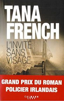 """L'Invité sans visage"" - Tana French"