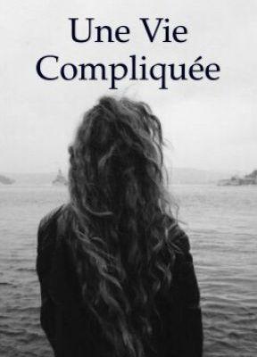 Une Vie Compliquée - Chapitre 33