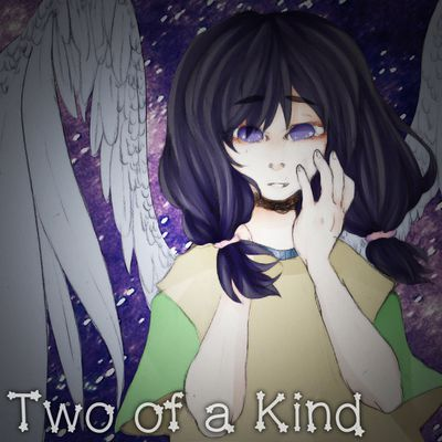 TWO OF KIND