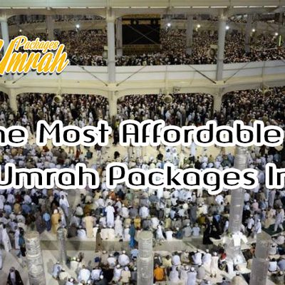 Get The Most Affordable Flight And Umrah Packages In 2019
